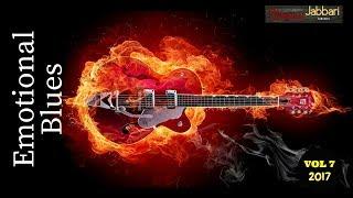 Emotional Blues Music - Blues Music | Vol 7