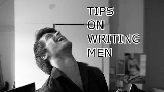 How to Write Men : 8 Details That will SELL Your Male Character