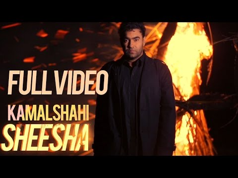 Kamal Shahi | Sheesha | Full Video | Latest Song 2014 video