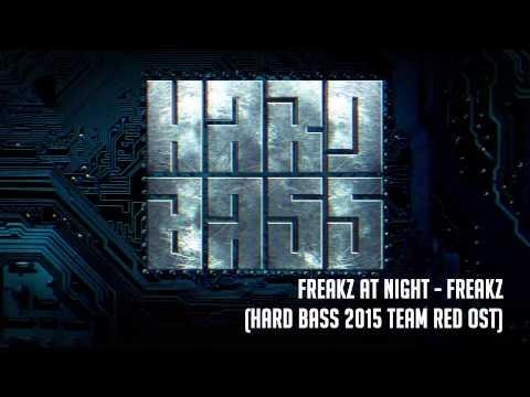Freakz At Night - Freakz (hard Bass 2015 Team Red Ost) video