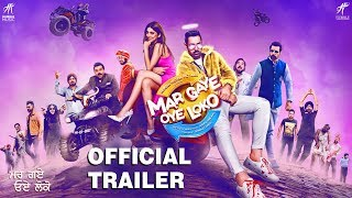 Mar Gaye Oye Loko (Official Trailer) Gippy Grewal, Binnu Dhillon, Jaswinder Bhalla | Rel. 31 August