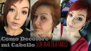 Como Decolore mi Cabello SIN MALTRATARLO / How I Went from Brunette to Red hair