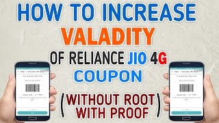 How To Increase Validity of Reliance Jio 4g Coupon code(Without Root With Proof No Xpose needed)