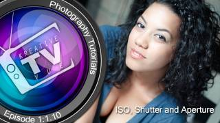 Intro to using your ISO, Shutter and Aperture Ep# 1