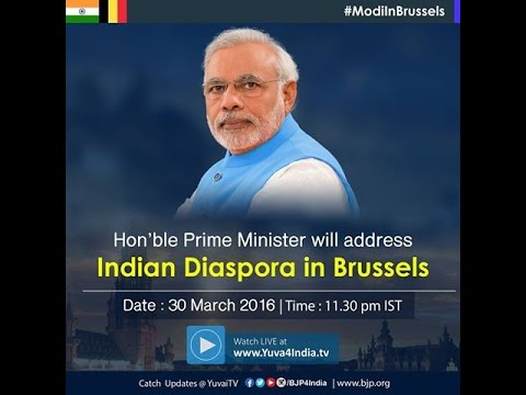 PM Shri Narendra Modi addresses Indian Community in Brussels: 30.3.2016