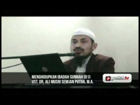 Pengajian Islam - Menghidupkan Sunnah (bag. 1)