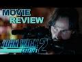 JOHN WICK CHAPTER 2 | Análisis | Review | Opinión