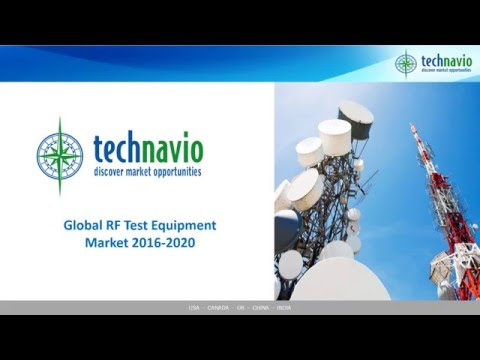 Global RF Test Equipment Market 2016-2020