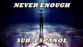 Download lagu Never Enough subtitulada español (El Gran Showman) Loren Allred gratis
