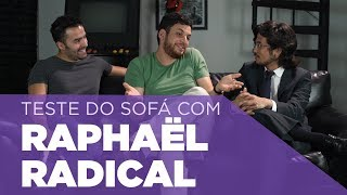 Teste do Sofá ep. 18   Raphaël Lima