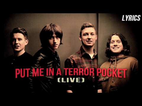 Arctic Monkeys - Put Me In A Terrorpocket