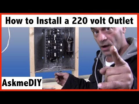 How to install a 220 volt outlet.