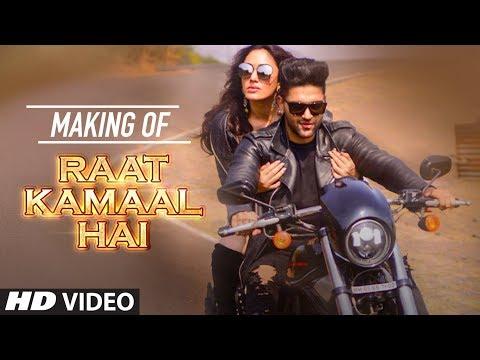 Making Of Raat Kamaal Hai Song | Guru Randhawa & Khushali Kumar | Tulsi Kumar
