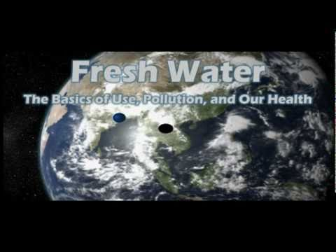 Water:  The Basics Of Use, Pollution, And Our Health In 5 Minutes video