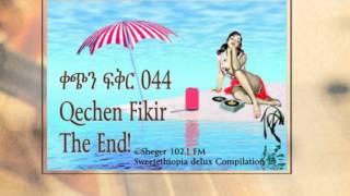 Qechen Fikir 044  (Radio Drama) Sheger 102.1 FM -- MP4