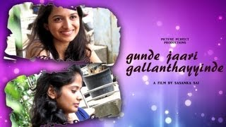 Gunde Jaari Gallanthayyinde - gunde jaari gallanthayyinde - telugu short film ( English subtitles)