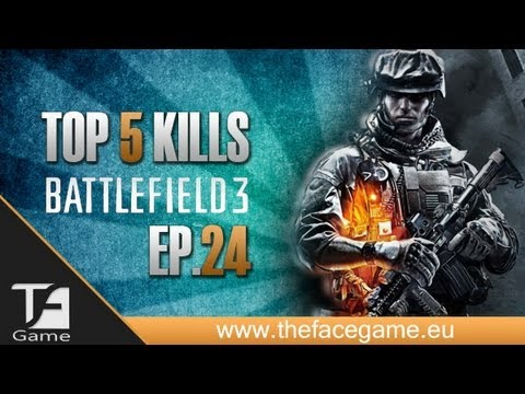 Battlefield 3 TOP 5 : Plays Ep.24