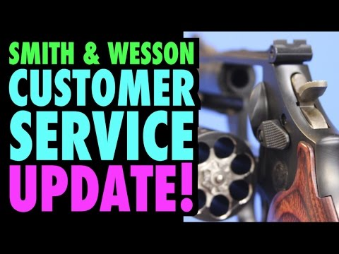 Smith & Wesson Customer Service Update