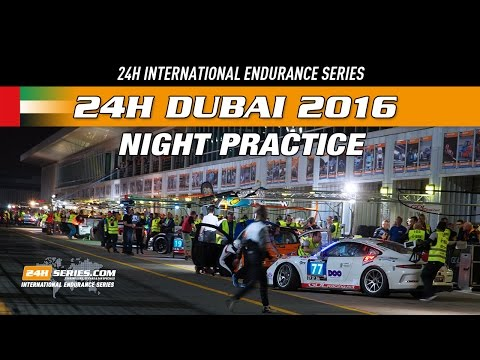 Hankook 24H DUBAI 2016 Night Practice