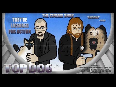 The Cinema Snob: TOP DOG