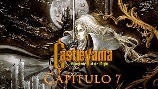 """Castlevania: Symphony of the Night / Cap 7 """"Murcielago ¡Ven A Mi!"""" / Stream Resubido"""