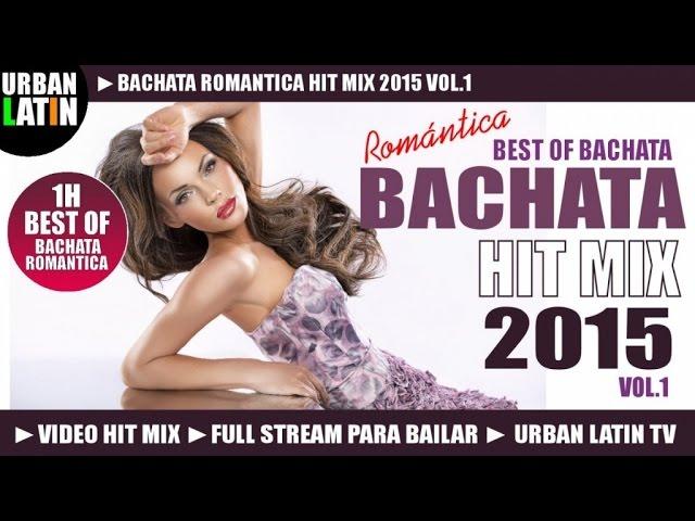 BACHATA 2015 HIT MIX VOL.1 ► BACHATA ROMANTICA HITS ► GRUPO EXTRA, PRINCE ROYCE, ROMEO SANTOS