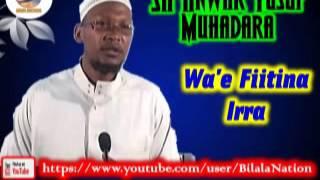 Sh Anwar  Yusuf Muhadara   Wa'e Fiitina Irra