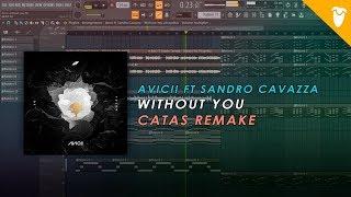 Avicii Without You Ft Sandro Cavazza Fl Studio Remake Free Flp