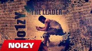 Noizy - The Leader (Album 2 Preview)