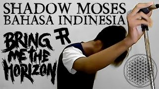 Download Bring Me The Horizon - Shadow Moses ( BAHASA INDONESIA ) by THoC 3Gp Mp4