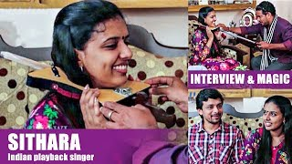 Sithara Indian playback singer | Interview & Magic