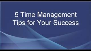 Time Management Tips - How to Manage Time Effectively for Your Success