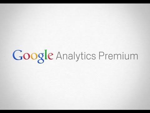 Welcome to Google Analytics Premium