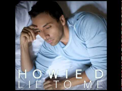 Howie D. -- Lie To Me (Official Song Video)