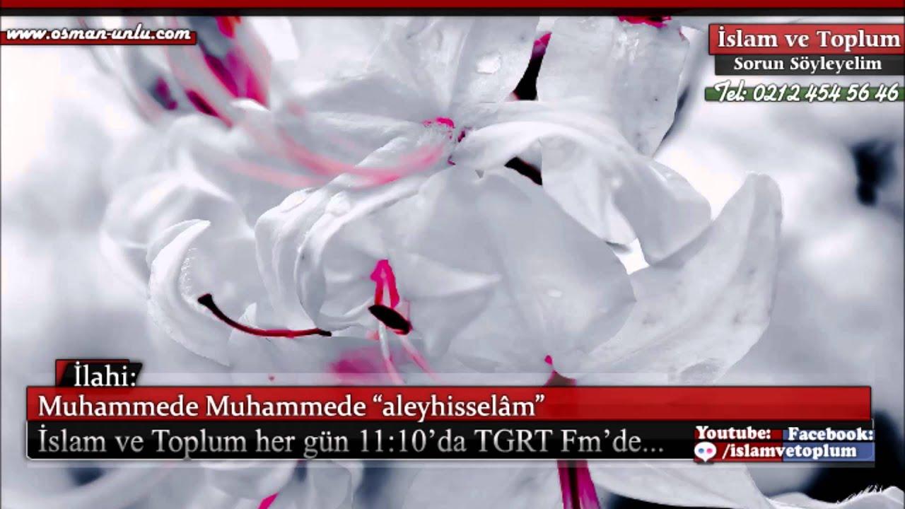 Muhammede Muhammede aleyhisselâm - Müziksiz İlahi
