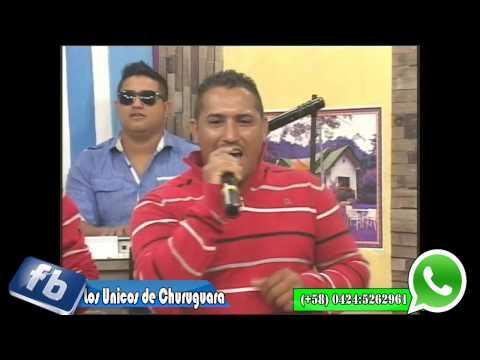 Los Unicos de Churuguara de Venezuela (Leticia)