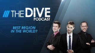 The Dive: Best Region in the World? (Season 2, Episode 20)