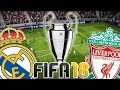REAL MADRID - LIVERPOOL su FIFA 18 || FINALE CHAMPIONS LEAGUE 2018 [GAMEPLAY]