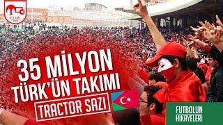 Download Lagu Dünyada en çok Türk taraftara sahip olan takım: Traktör Sazi | Futbolun Hikayeleri Gratis STAFABAND