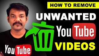 How to Remove Unwanted Videos from Youtube Channel for Beginners - Online Tamil Tutorials