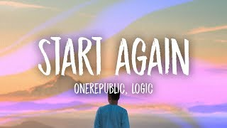 Onerepublic Start Again Ft Logic