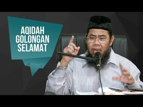 Aqidah Golongan Selamat - Ust Zainal Abidin.Lc - Pertemuan 3