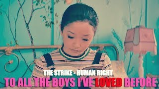 The Strike - Human Right (Lyric video) • To All the Boys I've Loved Before Soundtrack •