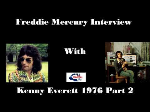 Freddie Mercury Interview with Kenny Everett 1976 Part 2