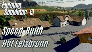 LS19: Speed-Build Hof Felsbrunn - [deutsch]