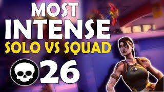 26 KILL | THE MOST INTENSE SOLO VS SQUAD EVER  | COME HERE BOII! - (Fortnite Battle Royale)