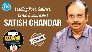 Leading Poet & Journalist Satish Chandra Full Interview || Akshara Yathra With Mrunalini #27