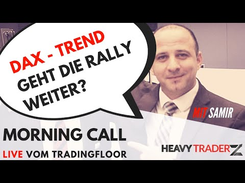 Morning Call 08.01.2019: Geht die Rally im DAX weiter?  #morningcall #boerse #dax
