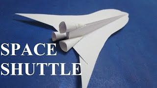 How to make paper rocket - Paper Space Shuttle Rocket -  Paper Airplane