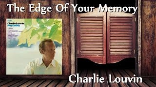 Watch Charlie Louvin Edge Of Your Memory video